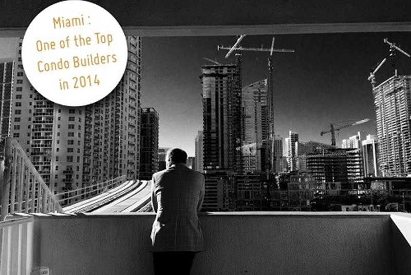 Miami Has Been Dubbed One of the Top Condo Builders in 2014