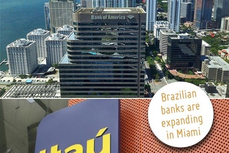 Brazilian Banks Are Expanding And Adding Employees In Miami