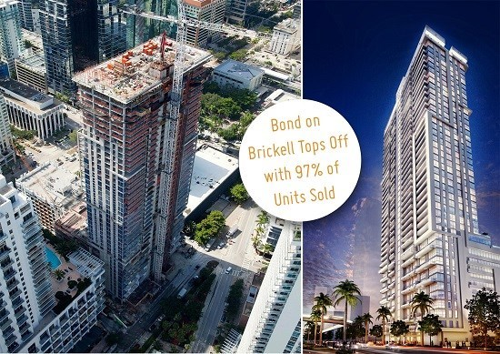 The Bond on Brickell Tower Tops Off, with 97% of Units In Contract