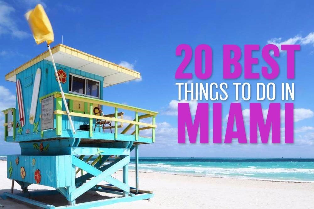 The Twenty Best Things to Do in Miami