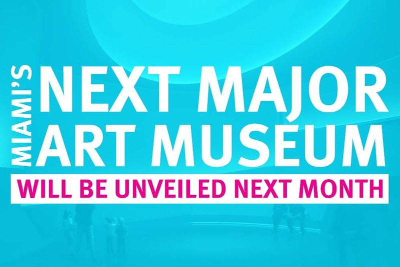 Miami's Next Major Art Museum Will be Unveiled Next Month