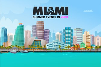 Miami is Open! Check out these Fun Things to Do in June