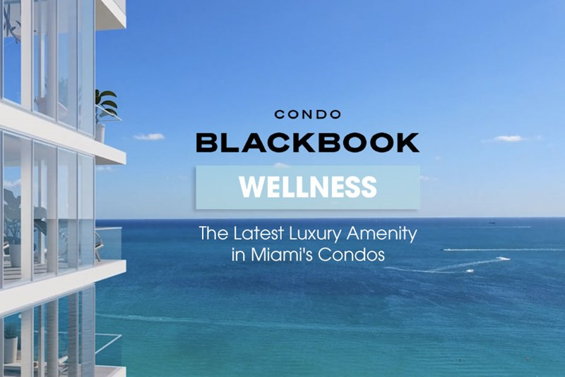 Wellness: The Latest Luxury Amenity in Miami Condos